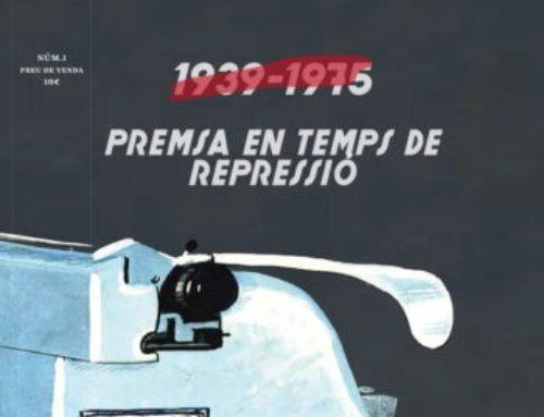 La repressió franquista de la premsa a la nova revista 'Memòria'